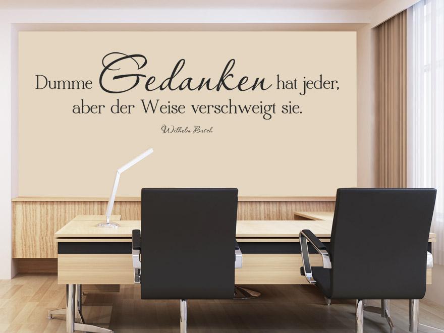 Wandtattoo Dumme Gedanken Wandtattoo Zitat Wilhelm Busch von wandtattoonet