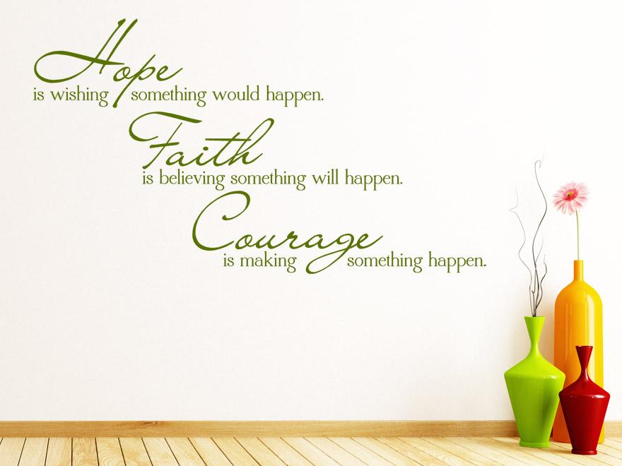 Englischer Wandtattoo Spruch Hope Faith Courage von Wandtattoonet