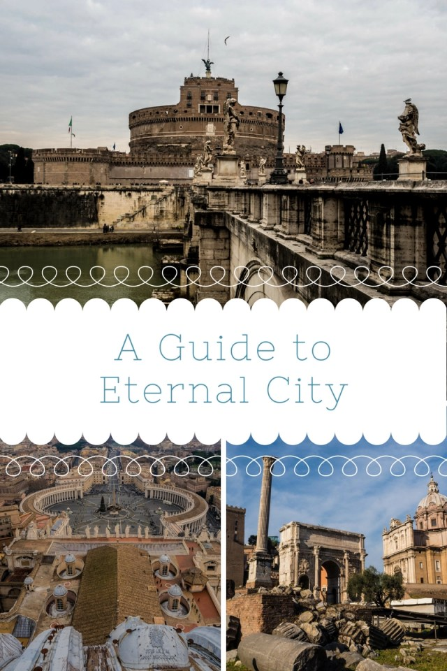 A guide to eternal city
