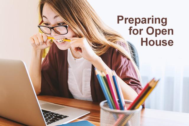 Preparing for Open House