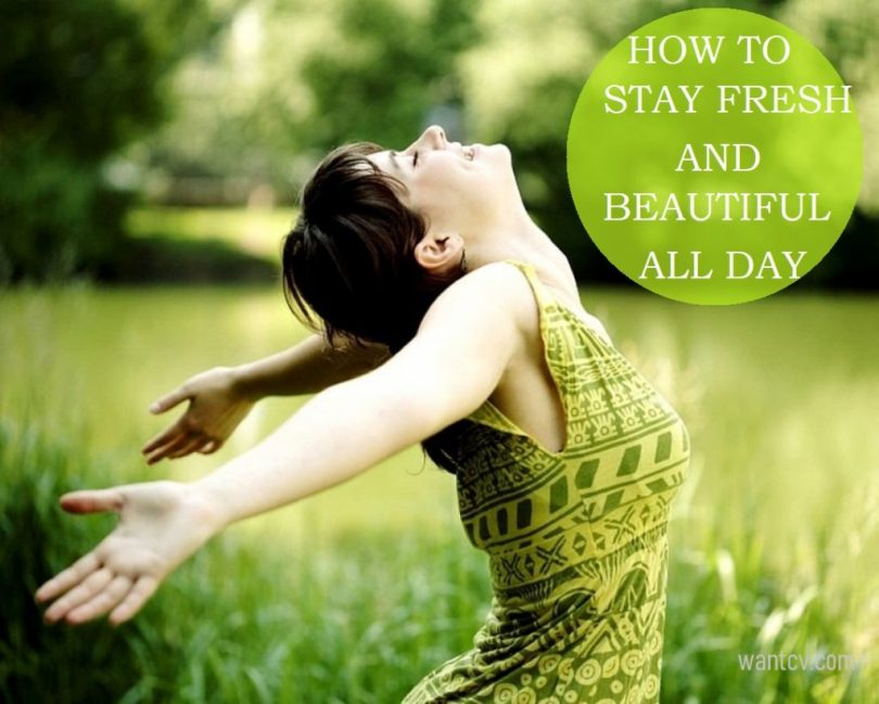 how to stay fresh all day