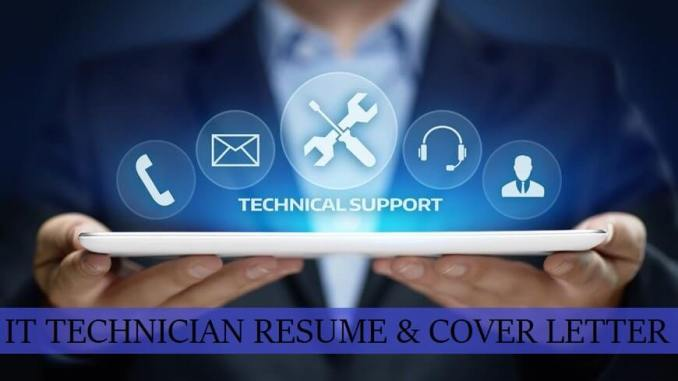 Best 3 IT Technician Cover Letter & Resume Free Download ...
