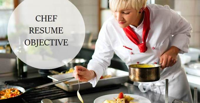 chef resume objective writing