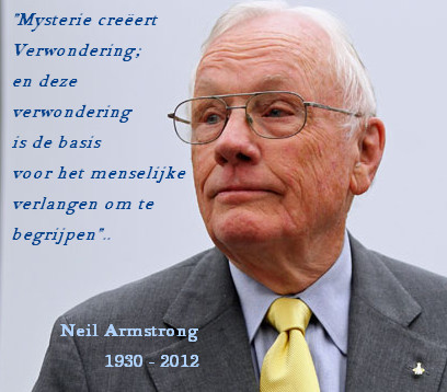De cryptische uitspraak van Neil Armstrong, gedaan vlak voor zijn dood, is een vingerwijzing voor velen..!