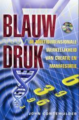 'Blauwdruk' een 'leesbaar boek over energetische wetenschap voor jou en mij.