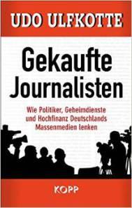 De cover van het boek van journalist Udo Ulfkotte