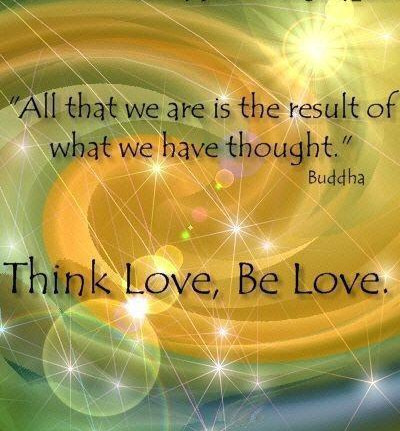 buddha think love and be love