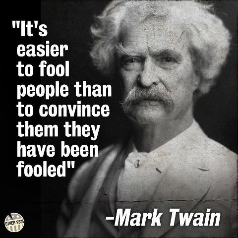mark twain fool people and convince