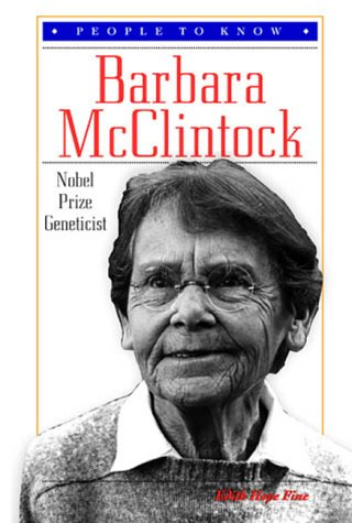 Barbara McClintock, Nobelprijswinnaar. (1902-1992):