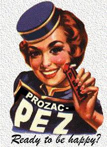 Als snoepjes lijken ze tegenwoordig genuttigd te moeten worden.. Anti-depressiva als 'Prozac'..  Voor oud én jong tegenwoordig..!