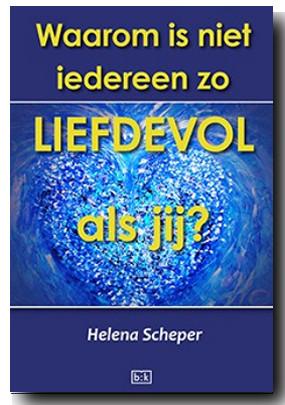 waarom liefdevol Helena Scheper