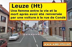 Leuze : une piétonne entre la vie et la mort après un accident à la rue de Condé