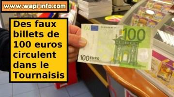 Tournaisis : des faux billets de 100 euros sont en circulation
