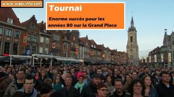 Tournai : une Grand Place noire de monde pour les années 80 - beau plébiscite pour Tournai en fête