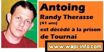 Antoing : Randy Therasse (41 ans) est mort à la prison de Tournai