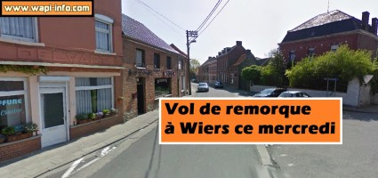 Wiers : vol d'une remorque à la Grand'Rue