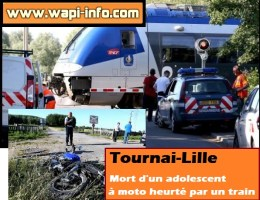 Tournai - Lille : mort d'un adolescent à moto heurté par un train