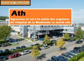 Ath : agression et vol à la sortie des urgences de l'hôpital ce mardi soir