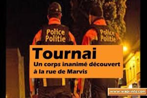 Tournai : un policier à découvert un corps inanimé à la rue de Marvis