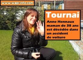Tournai : Anne Hennaux, maman de 38 ans, est décédée dans un accident de voiture