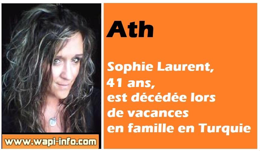 Ath deces sophie Laurent Turquie