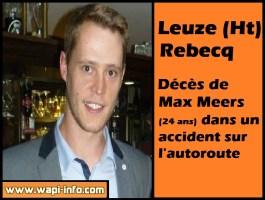 Leuze (Ht) - Rebecq : décès de Max Meers (24 ans) dans un accident sur l'autoroute