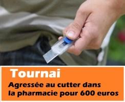 Tournai : braquée au cutter dans sa pharmacie pour 600 euros