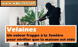 Velaines : le voleur frappe au carreau pour vérifier que la maison est inoccupé