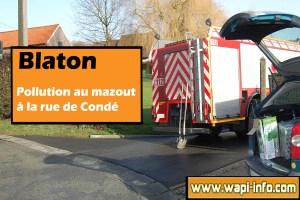 Blaton : pollution au mazout à la rue de Condé