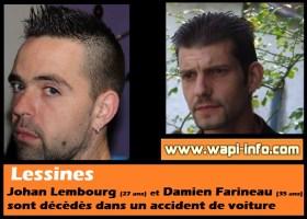 Lessines : décès de Johan Lembourg (27 ans) et Damien Farineau (35 ans) dans un accident de voiture