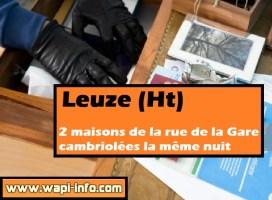 Leuze (Ht) : deux maisons de la rue de la Gare cambriolées la même nuit