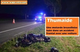 Thumaide : une motarde bruxelloise tuée dans un accident frontal avec une voiture