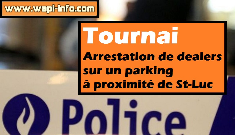 Tournai arrestation saint luc