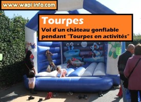 """Tourpes : vol d'un château gonflable pendant """"Tourpes en activités"""""""