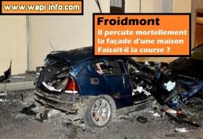 Froidmont : il percute mortellement la façade d'une maison - faisait-il la course ?