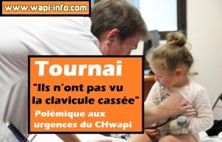 """Tournai : """"ils n'ont pas vu la clavicule cassée"""" polémique aux urgences du CHwapi"""