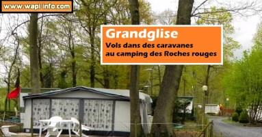 Grandglise : vols dans des caravanes au camping des Roches rouges