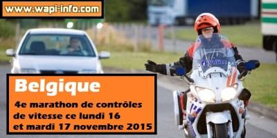 Belgique : 4e marathon de contrôles de vitesse ce lundi 16 et mardi 17 novembre 2015