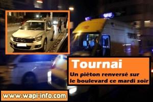 Tournai : un piéton renversé sur le boulevard ce mardi soir