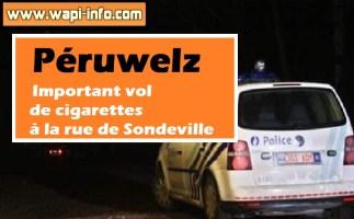 Péruwelz : important vol de cigarettes à la rue de Sondeville