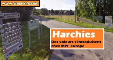 Harchies : des voleurs s'introduisent chez MPF Europe