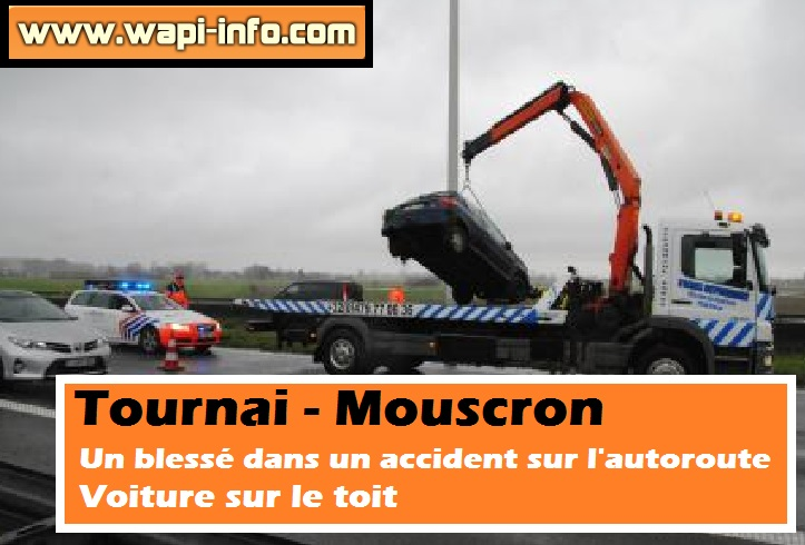 accident autoroute tournai mouscron