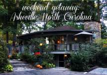 Asheville North Carolina Weekend Getaway