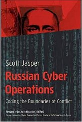 Scott Jasper, Russian Cyber Operations