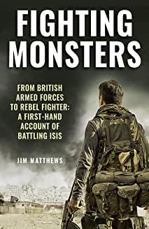 Jim Matthews Fighting Monsters ISIS