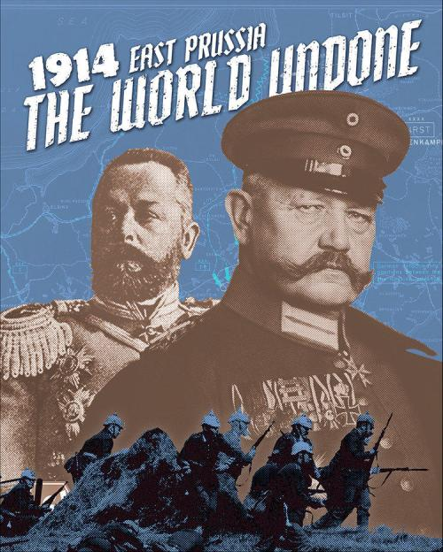 The World Undone : 1914 – East Prussia