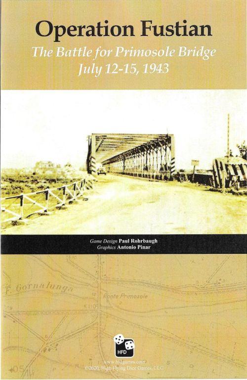 Operation Fustian: The Battle for Primosole Bridge, July 12-15, 1943