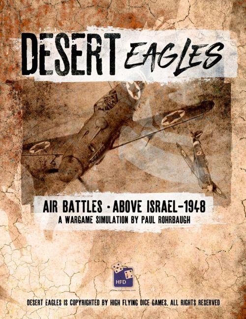 Desert Eagles - Air Battles Over Israel, 1948