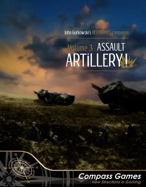 Red Poppies Campaigns: Volume 3 – Assault Artillery – La Malmaison