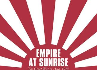 Empire at Sunrise: The Great War in Asia, 1914